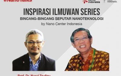 Peluncuran Seri Webinar Inspirasi Ilmuwan:  Membumbui Dunia dengan Sumber Daya Alam Nano Indonesia